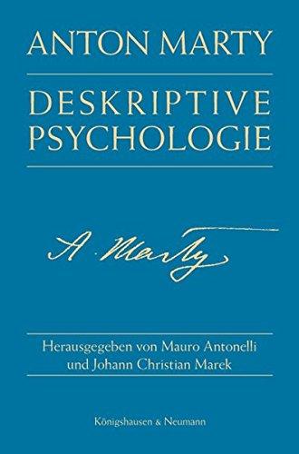 Deskriptive Psychologie.: Marty, Anton: