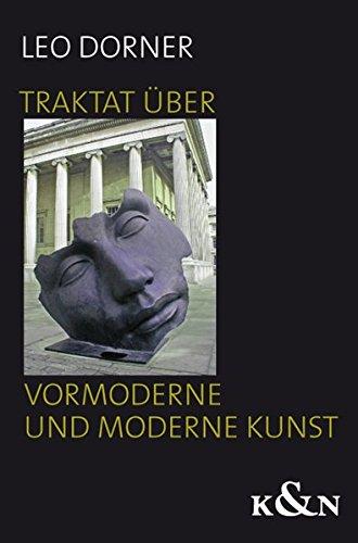 9783826044328: Traktat �ber vormoderne und moderne Kunst