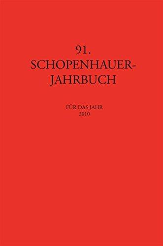 91. Schopenhauer-Jahrbuch für das Jahr 2010. - Kossler, Matthias und Dieter Birnbacher (Hrsg.)