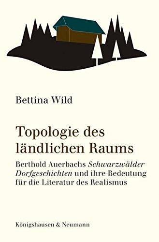 9783826045004: Topologie des ländlichen Raums: Berthold Auerbachs