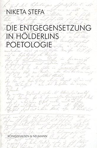Die Entgegensetzung in Hölderlins Poetologie: Niketa Stefa
