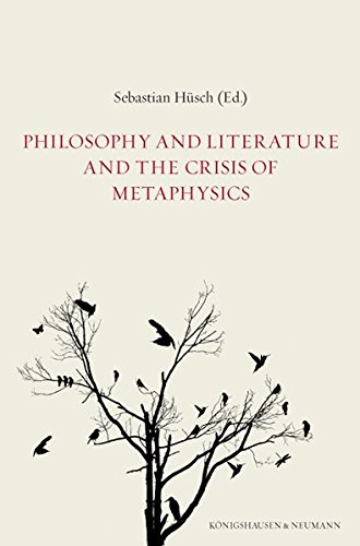 Philosophy and Literature and the Crisis of Metaphysics: Sébastian Hüsch