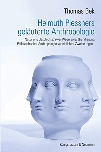 9783826046643: Helmuth Plessners geläuterte Anthropologie