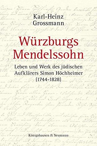 Würzburgs Mendelssohn: Karl-Heinz Grossmann