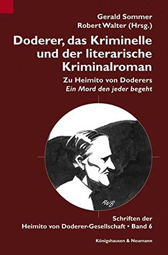 Doderer, das Kriminelle und der literarische Kriminalroman: Gerald Sommer