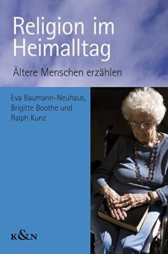 9783826047190: Religion im Heimalltag: Ältere Menschen erzählen