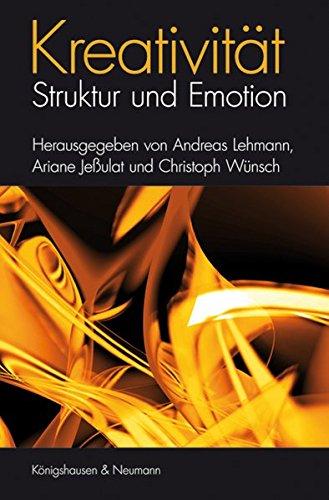 Kreativität - Struktur und Emotion: Andreas Lehmann