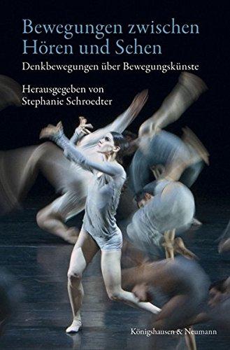Bewegungen zwischen Hören und Sehen: Stephanie Schroedter