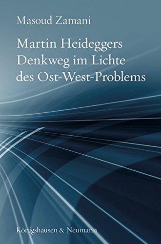 9783826047657: Martin Heideggers Denkweg im Lichte des Ost-West-Problems