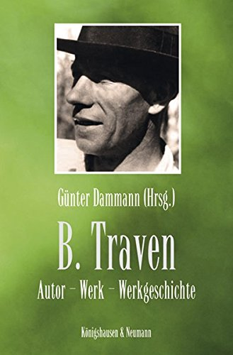 B. Traven: Günter Dammann