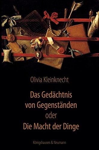 Das Gedächtnis von Gegenständen oder: Olivia Kleinknecht