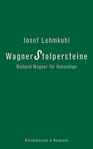 9783826048920: Wagner Stolpersteine: Richard Wagner für Unkundige