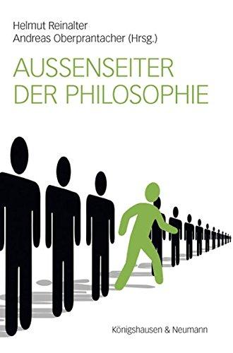 Außenseiter der Philosophie: Helmut Reinalter