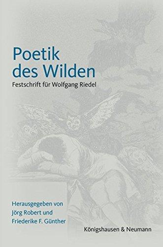 Poetik des Wilden: Jörg Robert