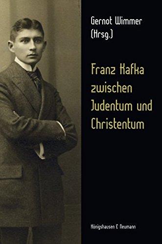 Franz Kafka zwischen Judentum und Christentum (Paperback)