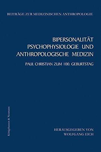 9783826049712: Bipersonalität, Psychophysiologie und Anthropologische Medizin