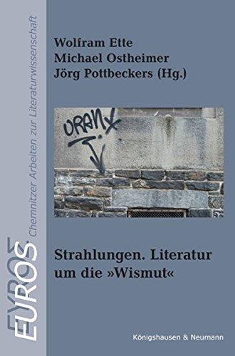 9783826049781: Strahlungen. Literatur um die »Wismut«
