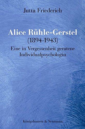 9783826049941: Friederich, J: Alice Rühle-Gerstel (1894-1943)