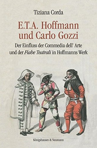 E.T.A. Hoffmann und Carlo Gozzi: Tiziana Corda