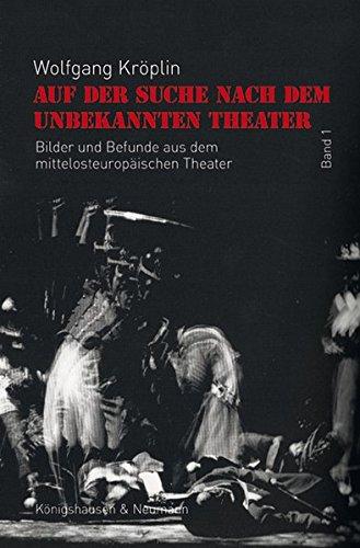 Auf der Suche nach dem unbekannten Theater: Wolfgang Kr�plin