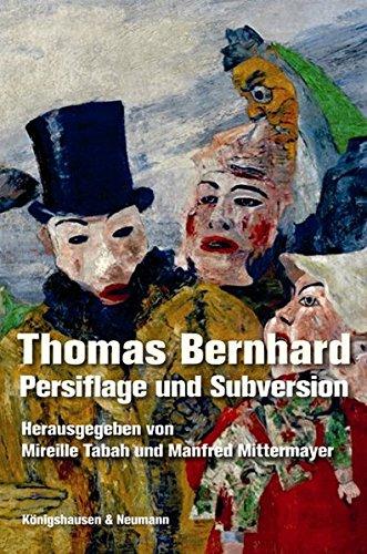 9783826050374: Thomas Bernhard: Persiflage und Subversion