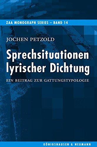 Sprechsituationen lyrischer Dichtung: KÃ nigshausen & Neumann