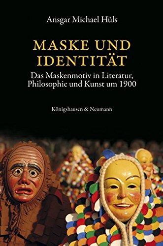 Maske und Identität: Ansgar Michael Hüls
