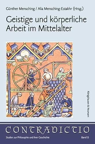 9783826051364: Geistige und körperliche Arbeit im Mittelalter