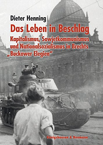 9783826051395: Das Leben in Beschlag: Kapitalismus, Sowjetkommunismus und Nationalsozialismus in Brechts