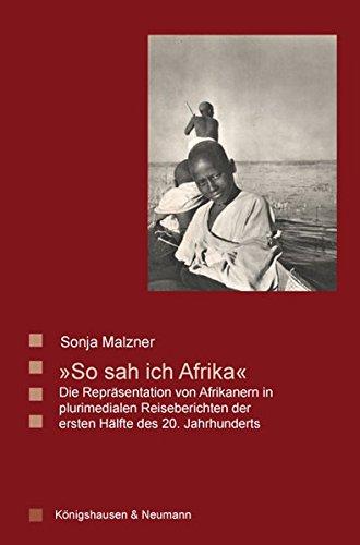So sah ich Afrika: Sonja Malzner