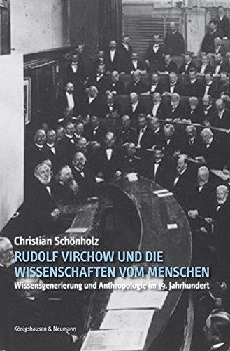 Rudolf Virchow und die Wissenschaften vom Menschen: Christian Schönholz