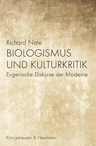 Biologismus und Kulturkritik: Richard Nate