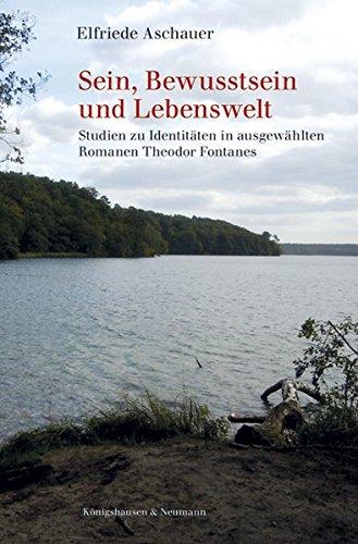 Sein, Bewusstsein und Lebenswelt: Elfriede Aschauer