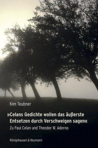 Celans Gedichte wollen das äußerste Entsetzen durch Verschweigen sagen«: Kim ...