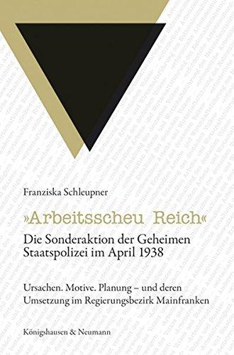 Arbeitsscheu Reich«: Franziska Schleupner