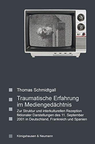 Traumatische Erfahrung im Mediengedächtnis: Thomas Schmidtgall