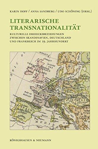 Literarische Transnationalitat: Die kulturellen Dreiecksbeziehungen zwischen Skandinavien-Deutschland-Frankreich: Karin Hoff, Anna