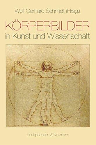 Körperbilder in Kunst und Wissenschaft: Wolf Gerhard Schmidt