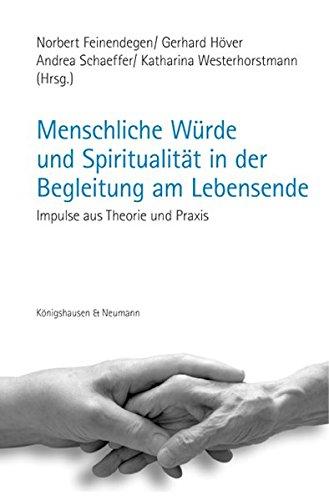 9783826054471: Menschliche Würde und Spiritualität in der Begleitung am Leb
