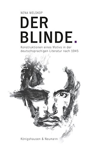 Der Blinde: Nena Welskop