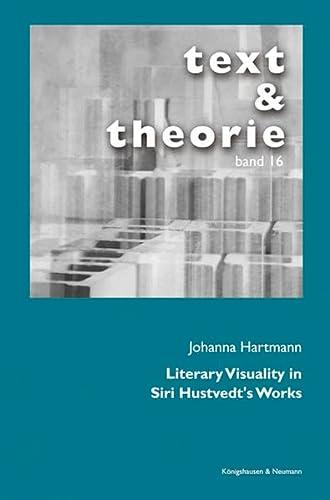 Literary Visuality in Siri Hustvedt's Works: Johanna Hartmann
