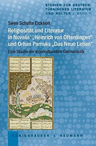 """Religiosität und Literatur in Novalis' """"Heinrich von Ofterdingen"""" und Orhan ..."""