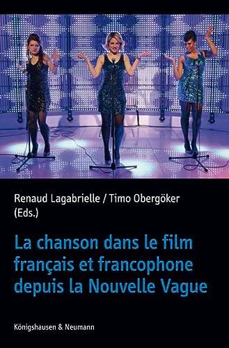 La chanson dans le film français et francophone depuis la Nouvelle Vague