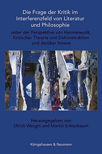 9783826056437: Die Frage der Kritik im Interferenzfeld von Literatur und Philosophie