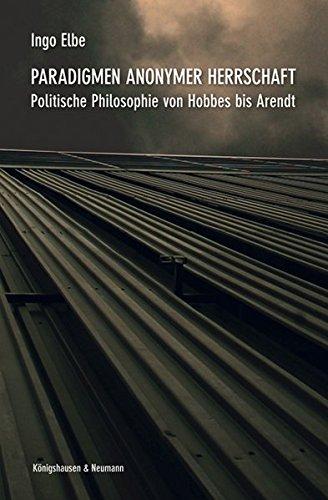 Paradigmen anonymer Herrschaft: Ingo Elbe