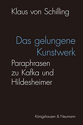 Das gelungene Kunstwerk: Klaus von Schilling