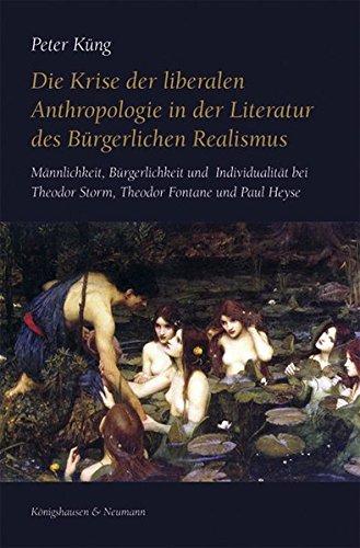Die Krise der liberalen Anthropologie in der Literatur des Bürgerlichen Realismus: Peter Küng