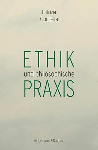 Ethik und philosophische Praxis (Paperback)