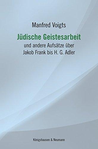 9783826059377: Jüdische Geistesarbeit: und andere Aufsätze über Jacob Frank bis H. G. Adler