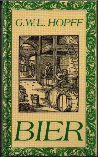 Bier.: Gustav Wilhelm Ludwig Hopff